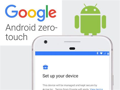 Android Zero Touch by Android Zero Touch Vereinfacht Smartphone Einrichtung