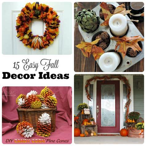 fall home decor pinterest 15 easy fall home decor ideas
