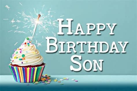 Birthday Quotes For A On Birthday Happy Birthday Son
