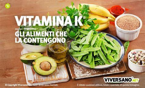 vitamina k negli alimenti vitamina k negli alimenti dove si trova ecco i cibi pi 249