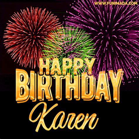 wishing   happy birthday karen  fireworks gif animated greeting card
