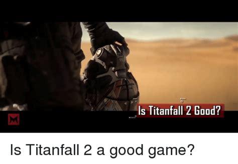 Titanfall Meme - titanfall meme 28 images titanplot titanfall know your