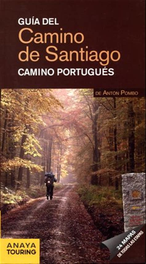 pilgrim s guide to the camino portugues brierley 99 best images about camino portuguese on
