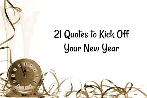 new year quote 21 quotes to kick your new year