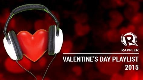 valentines song 2015 a s playlist from rappler s readers