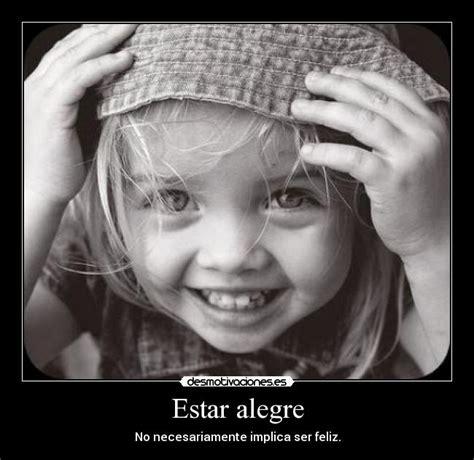 Imagenes Estar Alegre | estar alegre desmotivaciones