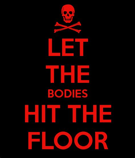let the bodies hit the floor poster will keep calm o matic