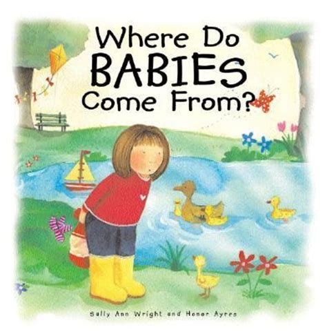 where does come from where do babies come from 1st edition rent 9780819883117