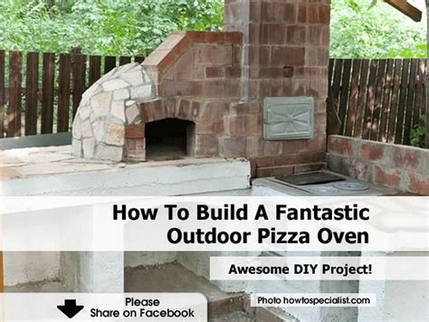 how to build a fantastic outdoor pizza oven