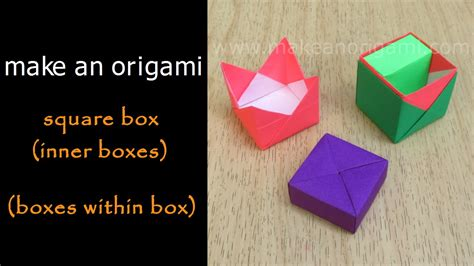 Make An Origami Box - make an origami square box inner boxes boxes within