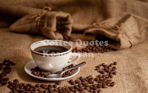 kata kata bijak kopi filosofi buat kehidupan kosngosan