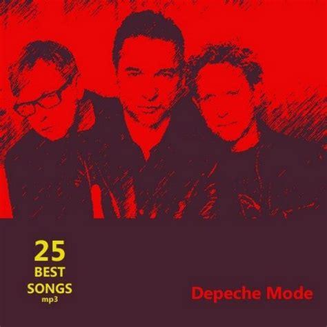 best depeche mode songs 25 best songs depeche mode modern talking ace of base