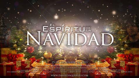 imagenes bonitas del espiritu de la navidad el esp 237 ritu de la navidad cortometraje 2013 youtube