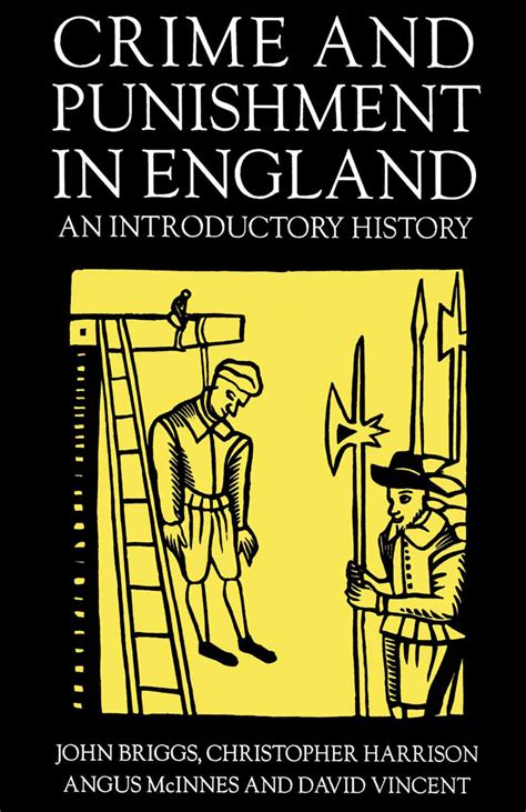 crime and punishment macmillan 1509827749 crime and punishment in england 1100 1990 an introductory history na na palgrave macmillan