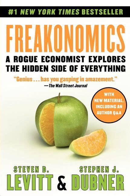 freakonomics book report freakonomics steven d levitt stephen j dubner paperback