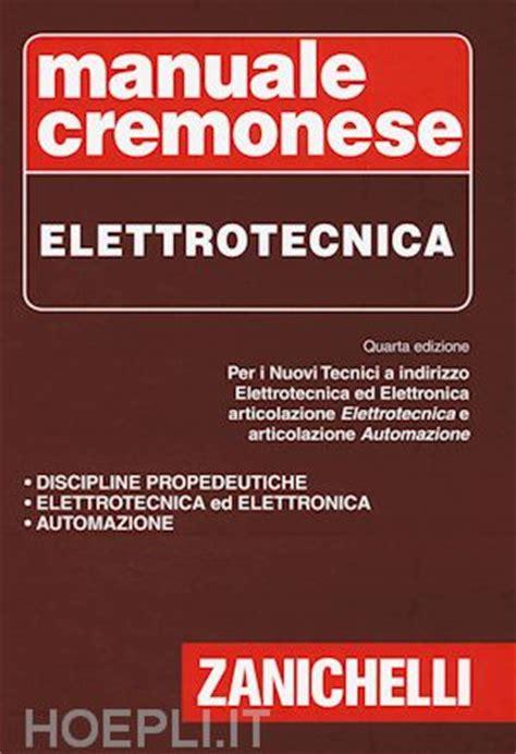 libreria zanichelli manuale cremonese di elettrotecnica aa vv zanichelli