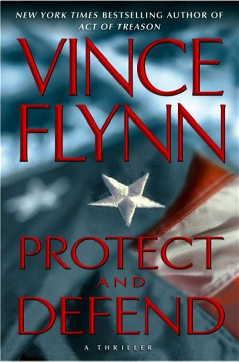 protect books protect and defend by vince flynn book review of