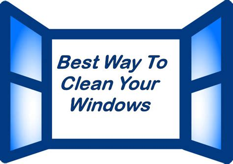 Best Way To Clean A by Best Way To Clean Windows Honeys Place