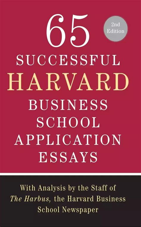 Successful Booth Mba Essays by What Are Some Top Harvard Admissions Essays Quora