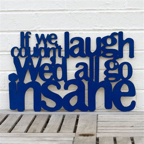 If We Couldn T Laugh Jimmy Buffet Sign Inspirational Jimmy Buffet Signs