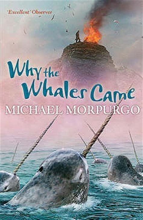 michael morpurgo biography for ks2 why the whales came by michael morpurgo reviews