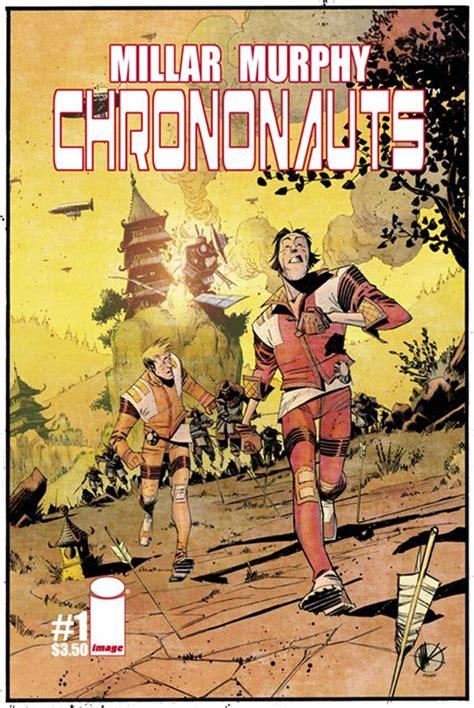 chrononauts chrononauts tp chrononauts 1 releases image comics
