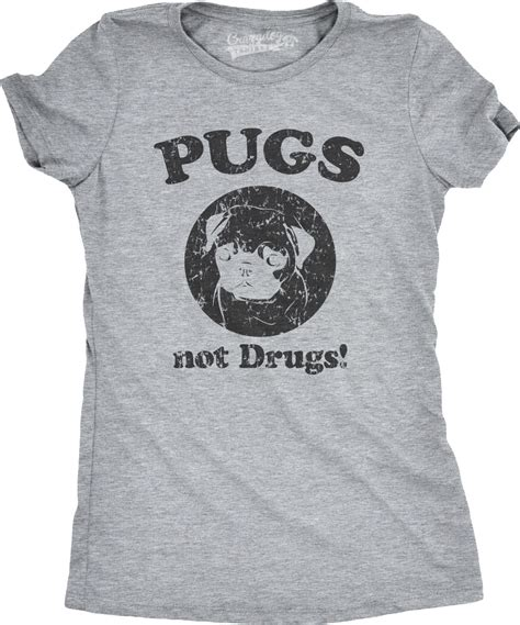 pugs not drugs shirt womens pugs not drugs t shirt anti for