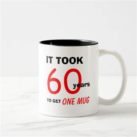 8 Gifts For From Co 250 by 60th Birthday Gifts For Mug Zazzle