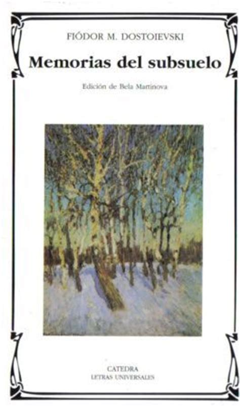 libro memorias del subsuelo memorias del subsuelo dostoievskii fiodor m fi 243 dor dostoyevski sinopsis del libro