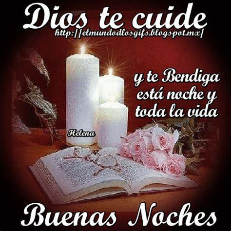 imagenes que dios te bendiga en esta noche el mundo de los gifs dios te cuide y te bendiga est 225 ver