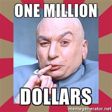 1 Million Dollars Meme - one million dollars dr evil meme generator