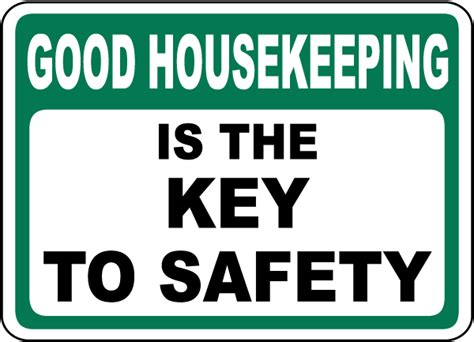 good house keeping good housekeeping safety sign by safetysign com d5708