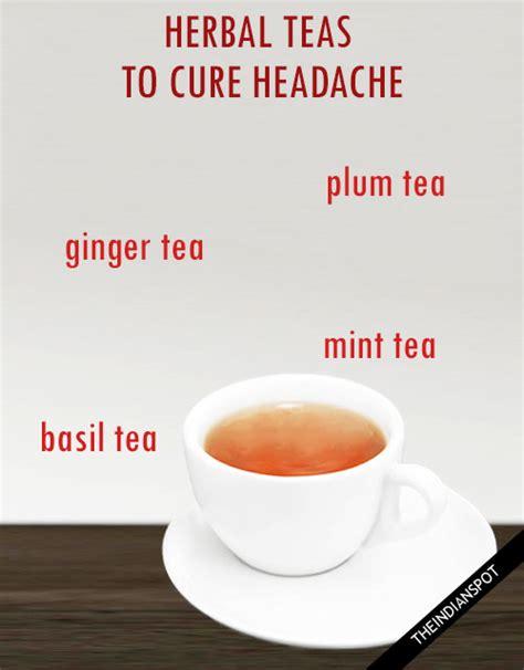 Headache From Mint Detox Tea by 6 Herbal Teas To Cure Headache Theindianspot