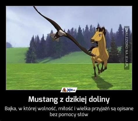 mustang z dzikiej doliny quotes