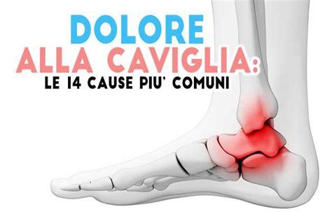 dolore caviglia interno dolore alla caviglia tutte le cause possibili fitness