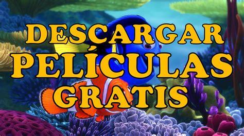 peliculas completas gratis peliculas gratis online completas view como descargar peliculas online gratis bajar peliculas de