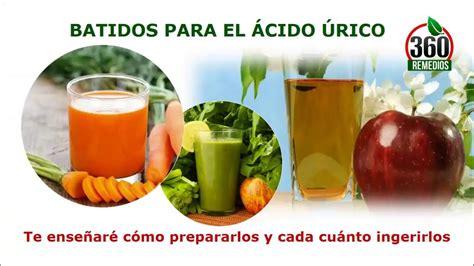 dieta  bajar el acido urico alimentos buenos  el acido urico youtube