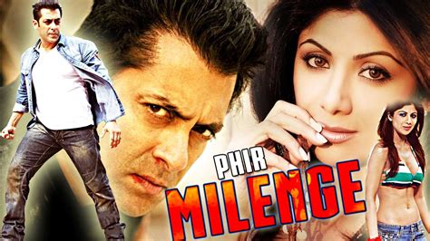 film bollywood phir milenge full movie salman khan movies hindi
