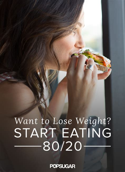 weight loss 80 20 rule what is the 80 20 rule popsugar fitness