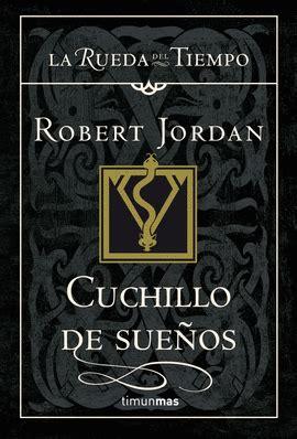 cuchillo de sueos la rueda del tiempo robert jordan libro en papel 9788448034733