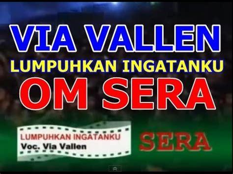 free download mp3 via vallen lumpuhkan ingatanku lumpuhkan ingatanku via vallen dangdut sera video 3gp