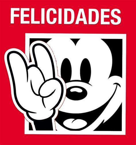 imagenes feliz cumpleaños rock 17 mejores ideas sobre frases de mickey mouse en pinterest