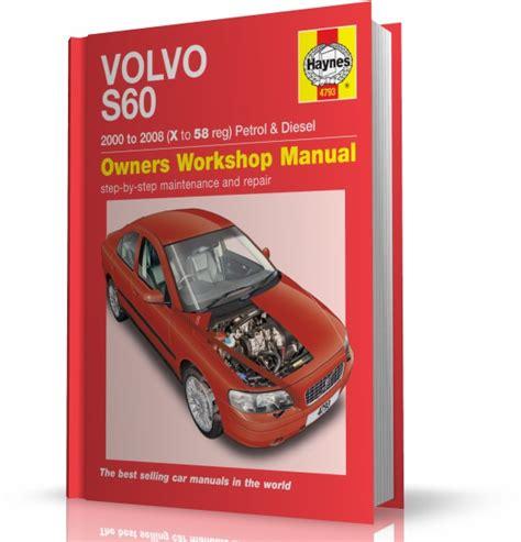 haynes manual volvo s60 petrol diesel 2000 2008 x to 58 volvo s60 2000 2009 instrukcja napraw haynes