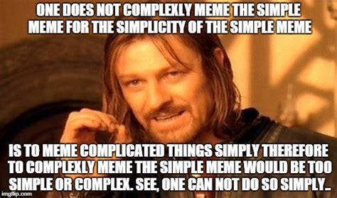 Simple Meme Creator - one does not simply meme imgflip
