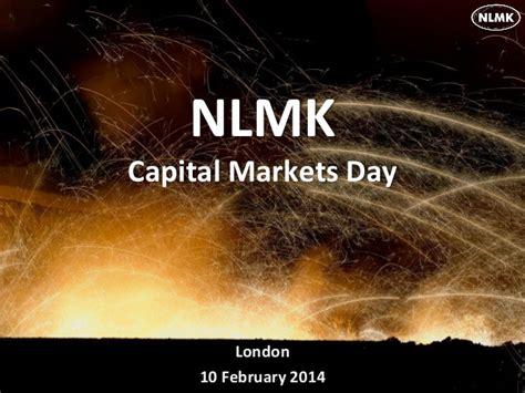 10 feb day nlmk strategy 2017 capital markets day 10 feb 2014