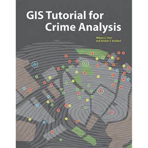 esri press book resources gis tutorial for crime analysis