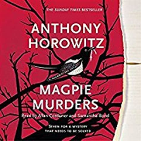 magpie murders the sunday 1409158365 magpie murders by anthony horowitz reviews discussion bookclubs lists