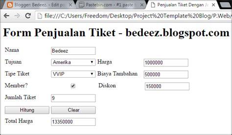 membuat website penjualan dengan html membuat form penjualan tiket dengan javascript bedeez