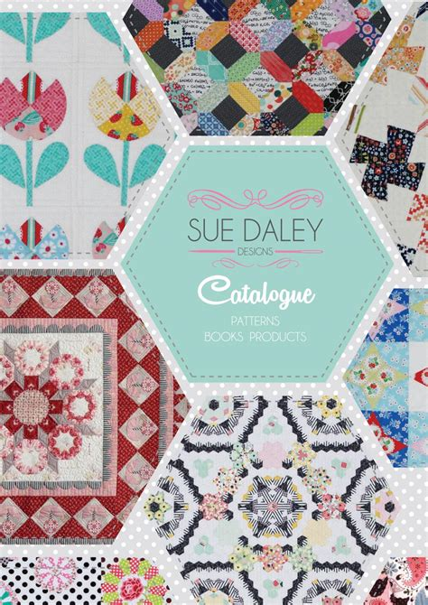 Patchwork With Busyfingers - sue daley designs catalogue 2016 by sue daley designs issuu