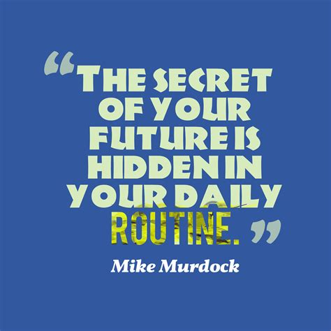 your secret on quotes about routines quotesgram